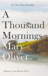 A Thousand Mornings Paperback