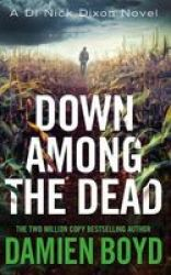 Down Among The Dead Standard Format Cd Unabridged Edition