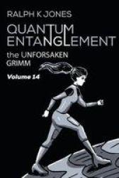 Quantum Entanglement Vol 14 Paperback