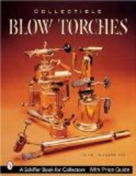 Collectible Blowtorches