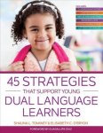 45 Strategies That Support Young Dual Language Learners Paperback