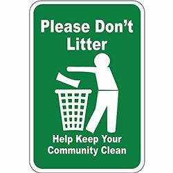 Lmyuhong Please Don't Litter Help Keep Your Community Clean Funny Warning Signs Metal Safety Signs For Home 8X12