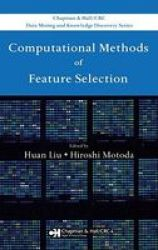 Computational Methods Of Feature Selection Hardcover