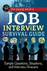 The Young Adult S Suvival Guide To Interviews