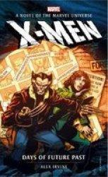 Marvel Novels - X-men: Days Of Future Past Paperback