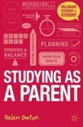 Studying As A Parent - A Handbook For Success Paperback