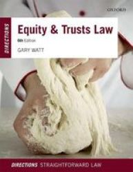 Equity & Trusts Law Directions Paperback 6TH Revised Edition