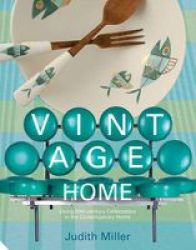 Vintage Home: 20TH-CENTURY Design For Contemporary Living