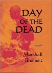 Day Of The Dead - A Novel Paperback