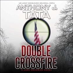 Double Crossfire: Jake Mahegan Thriller Series Book 6