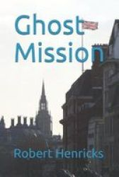 Ghost Mission Paperback