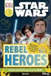 Star Wars Rebel Heroes Hardcover