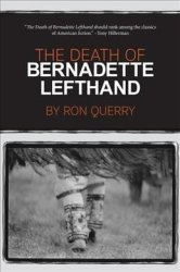 The Death Of Bernadette Lefthand Paperback
