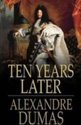 Ten Years Later Annotated Paperback