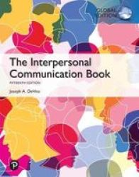 The Interpersonal Communication Book Global Edition Paperback 15TH Edition