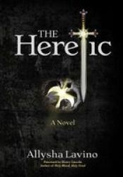 The Heretic Hardcover