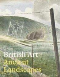 British Art: Ancient Landscapes Paperback