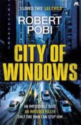 City Of Windows - The Most Exciting Thriller Launch Of 2019 Hardcover