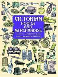 Victorian Goods And Merchandise paperback