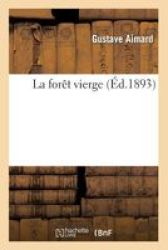 La Foret Vierge French Paperback