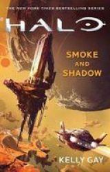 Halo: Smoke And Shadow Paperback