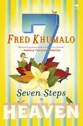 Seven Steps To Heaven Fred Khumalo