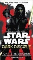 Dark Disciple: Star Wars Paperback