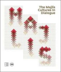 The Majlis: Cultures In Dialogue Hardcover