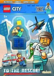 Lego City: Activity Book With MINI Figure - To The Rescue