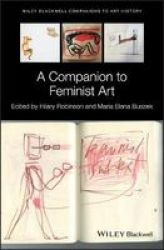 A Companion To Feminist Art Hardcover