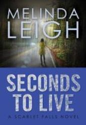 Seconds To Live Paperback