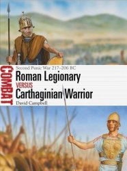 Roman Legionary Vs Carthaginian Warrior - Second Punic War 217-206 Bc Paperback