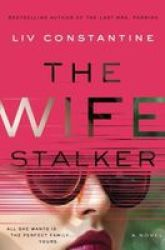 The Wife Stalker Hardcover