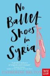 No Ballet Shoes In Syria Paperback