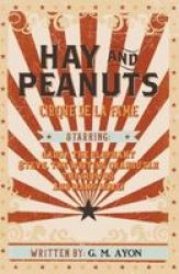 Hay And Peanuts Paperback