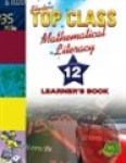 Top Class Caps Mathematical Literacy Grade 12 Learner's Book