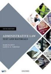 Administrative Law - Text And Materials Paperback 5th Revised Edition