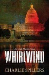 Whirlwind - A Frank Marsh Novel Paperback