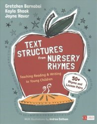 Text Structures From Nursery Rhymes - Teaching Reading And Writing To Young Children Paperback