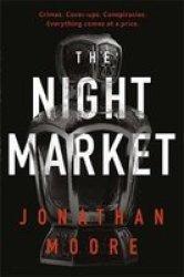 The Night Market Paperback