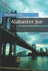 Alabaster Joe Paperback