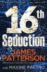 16TH Seduction - Women& 39 S Murder Club 16 Paperback