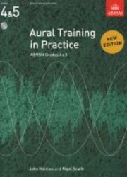 Aural Training In Practice Abrsm Grades 4 & 5 With Cd - 2011 Edition paperback New Edition