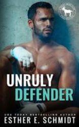Unruly Defender Paperback