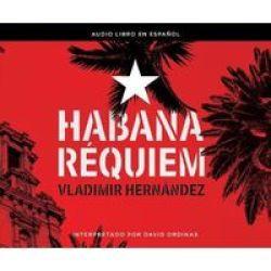 Habana R Quiem Havana Requiem MP3 Format Cd
