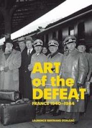 Art Of The Defeat - France 1940-1944 hardcover
