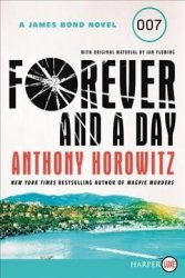 Forever And A Day - Anthony Horowitz Paperback