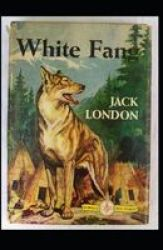 White Fang Illustrated Paperback