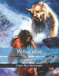 Pellucidar - Large Print Paperback