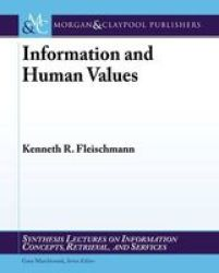 Information And Human Values Paperback